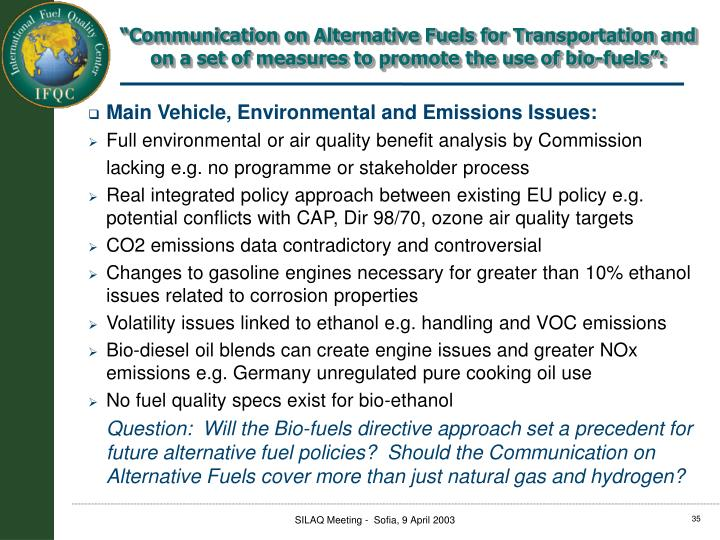 """Communication on Alternative Fuels for Transportation and on a set of measures to promote the use of bio-fuels"":"