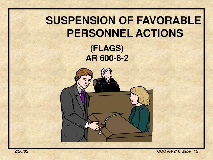SUSPENSION OF FAVORABLE