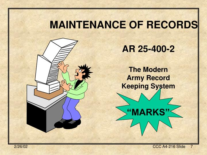 MAINTENANCE OF RECORDS