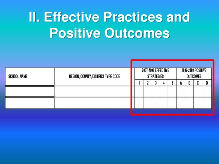 II. Effective Practices and Positive Outcomes