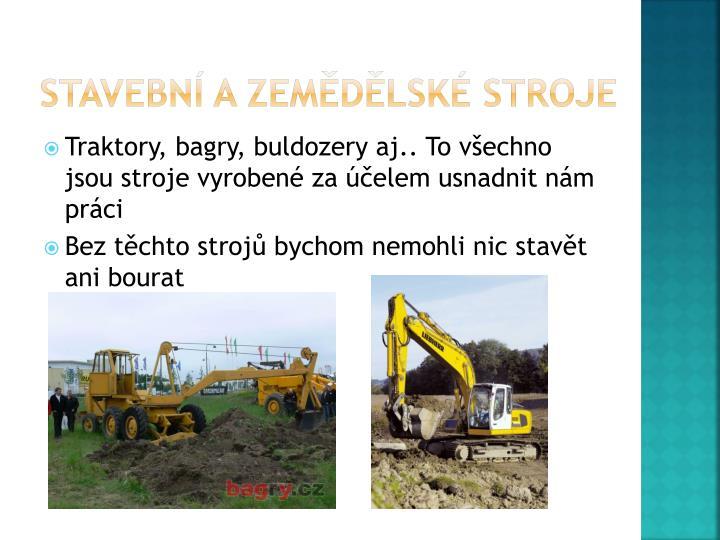Stavební a zemědělské stroje