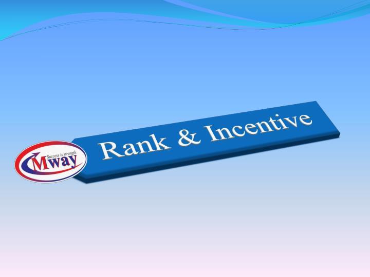 Rank & Incentive