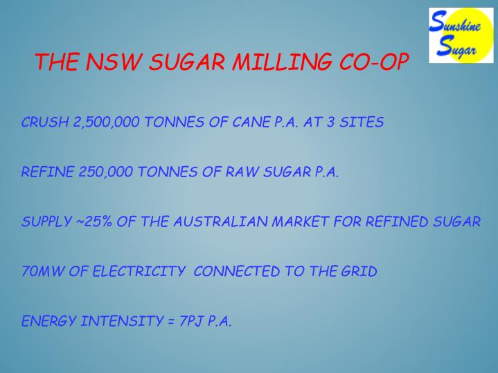 The NSW sugar milling co-op