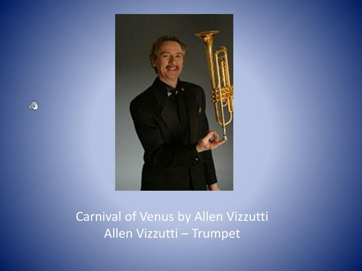Carnival of Venus by Allen Vizzutti