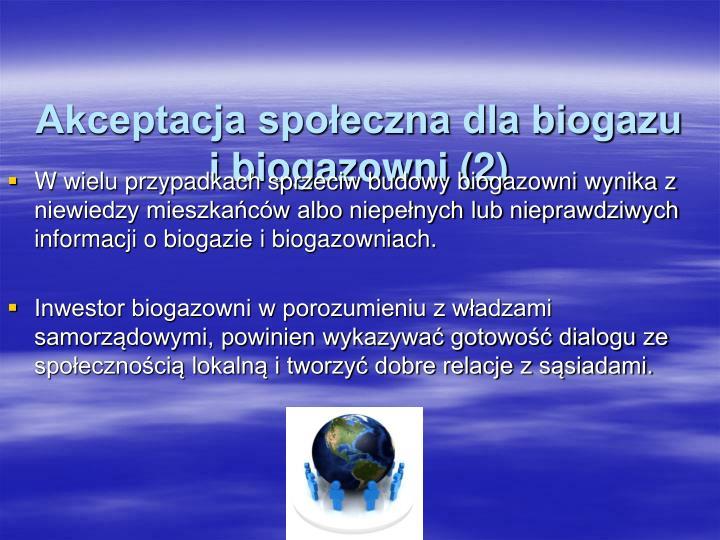 Akceptacja społeczna dla biogazu