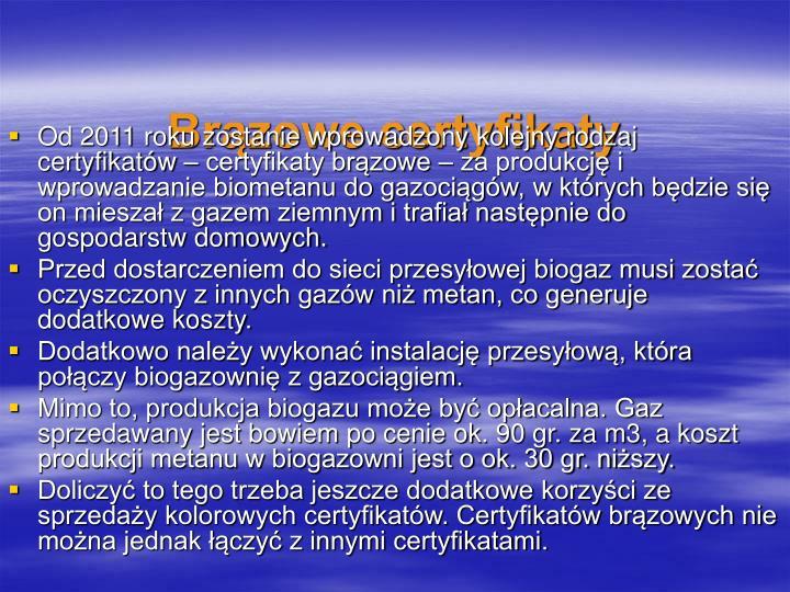 Brązowe certyfikaty