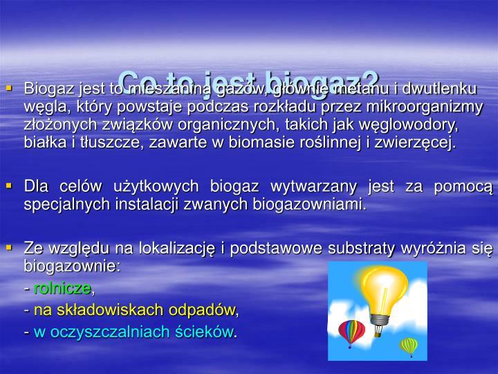 Co to jest biogaz?