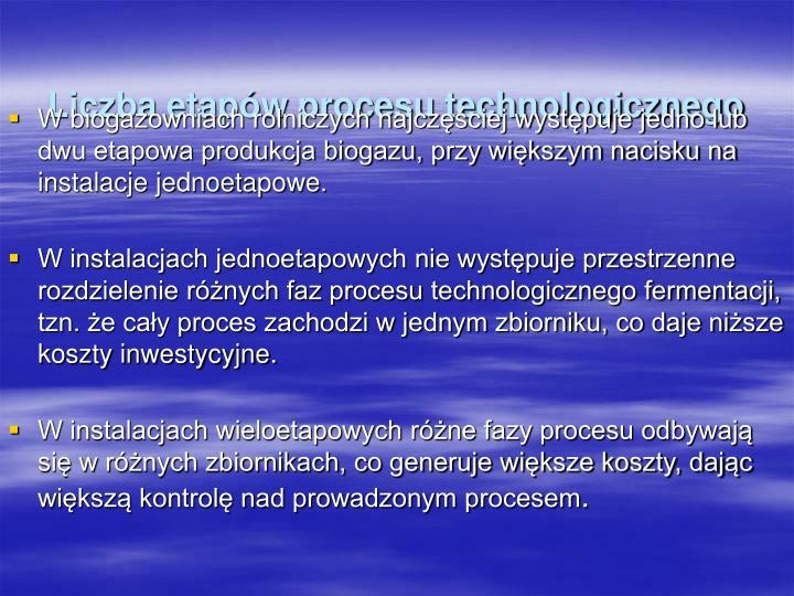 Liczba etapów procesu technologicznego