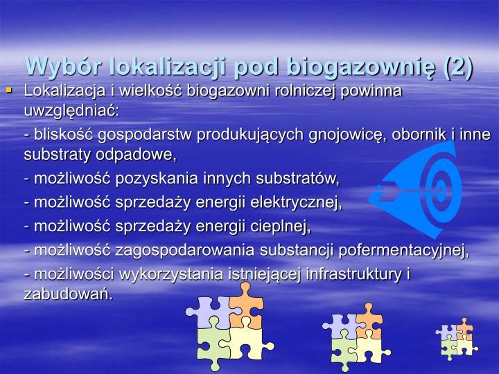 Wybór lokalizacji pod biogazownię (2)