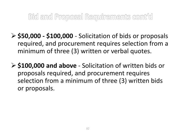 Bid and Proposal Requirements cont'd