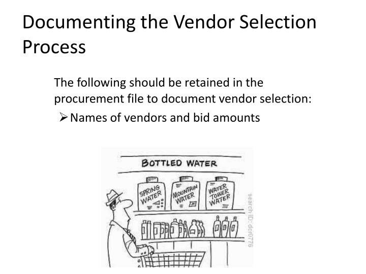 Documenting the Vendor Selection Process