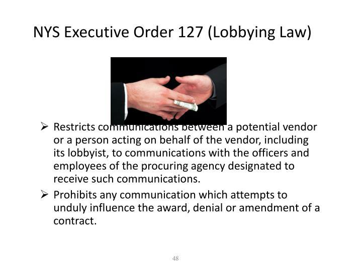 NYS Executive Order 127 (Lobbying Law)