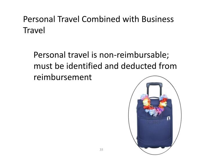 Personal Travel Combined with Business Travel
