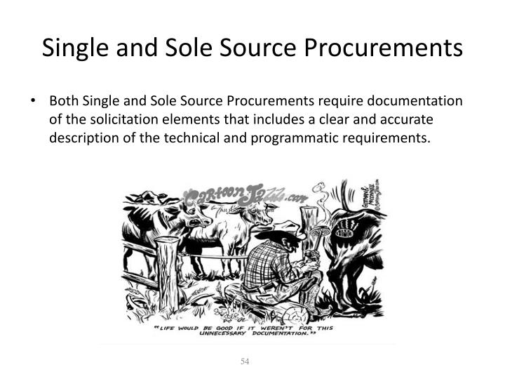 Single and Sole Source Procurements