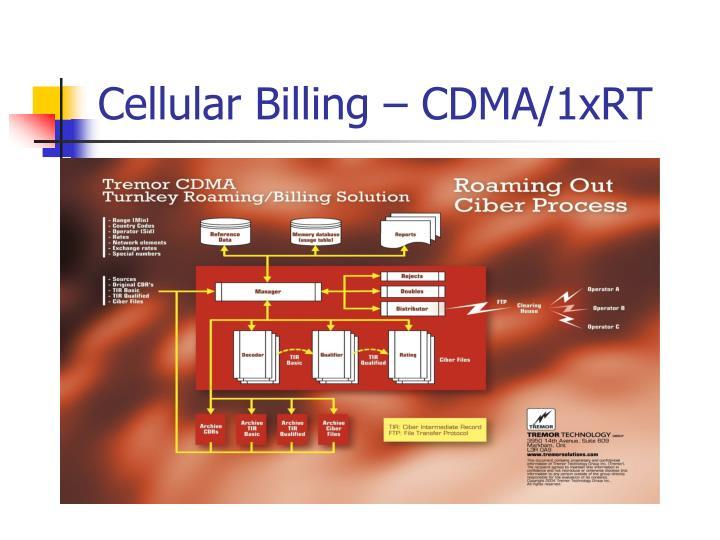 Cellular Billing – CDMA/1xRT