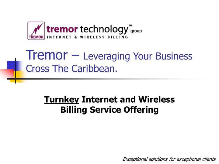Tremor leveraging your business cross the caribbean