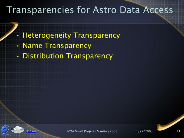 Transparencies for Astro Data Access