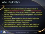 what grid offers