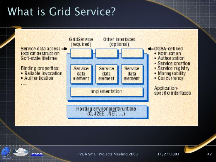 What is Grid Service?