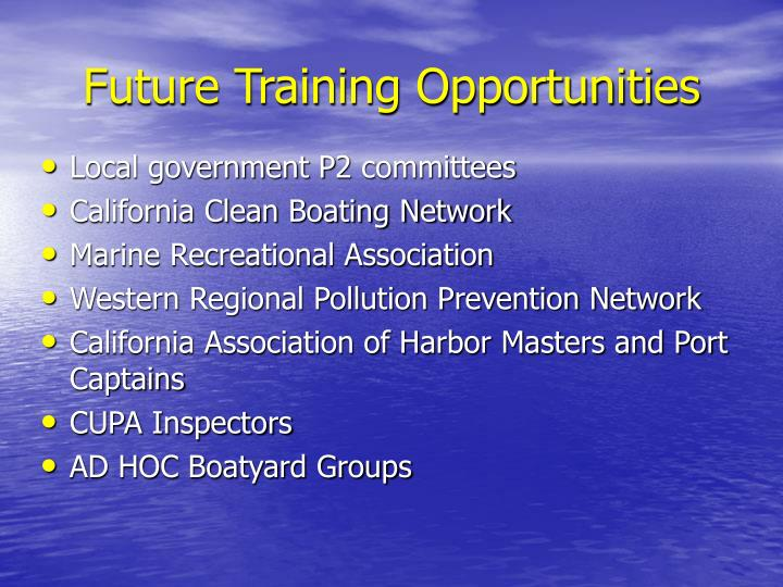 Future Training Opportunities