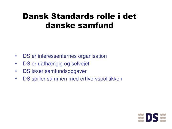 Dansk Standards rolle i det danske samfund