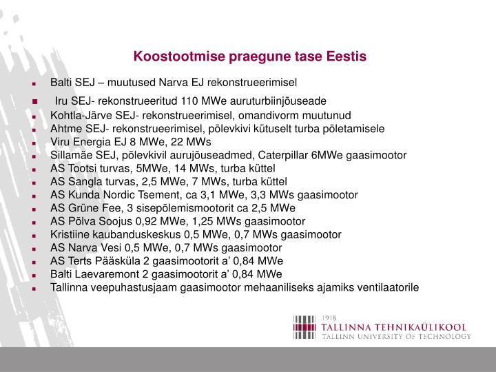 Koostootmise praegune tase Eestis