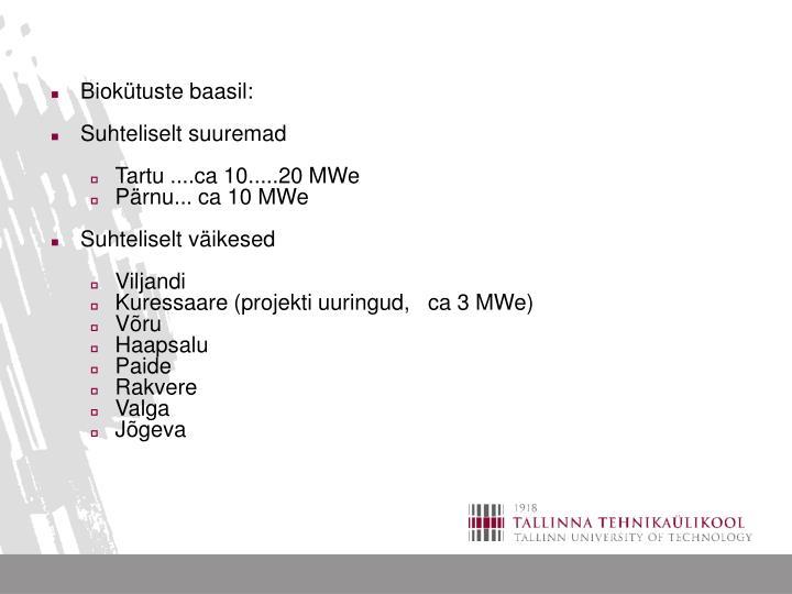 Biokütuste baasil: