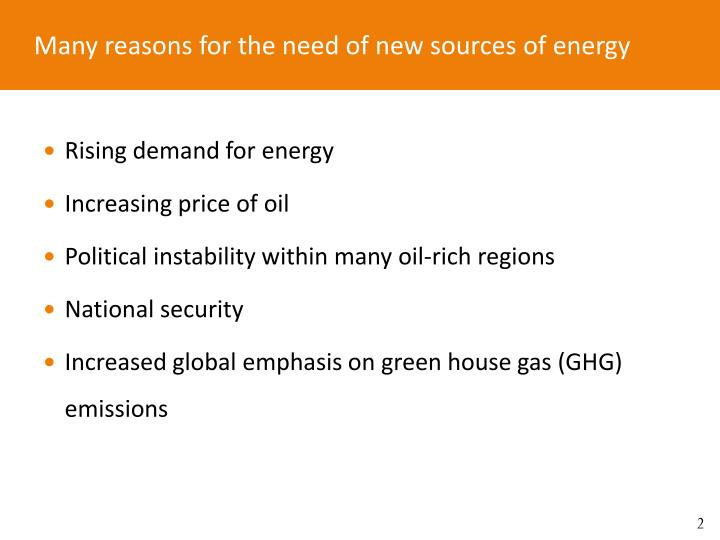 Many reasons for the need of new sources of energy