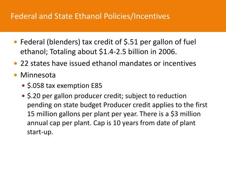 Federal and State Ethanol Policies/Incentives