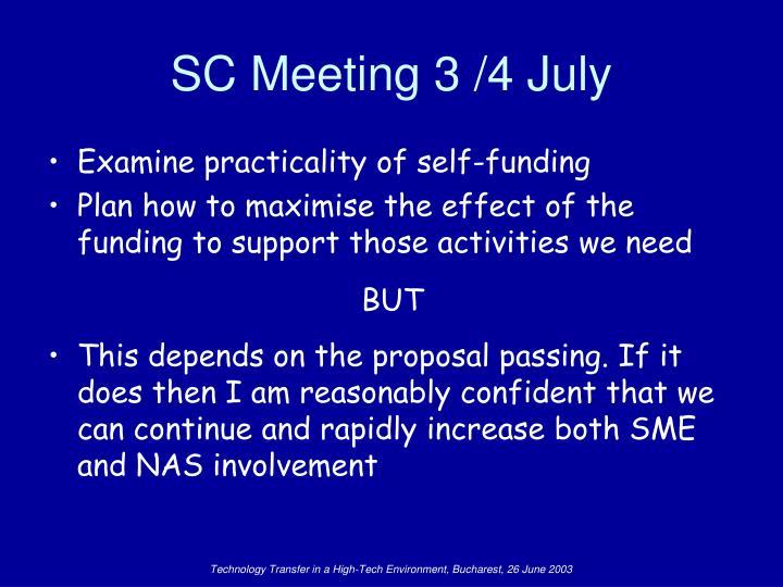 SC Meeting 3 /4 July