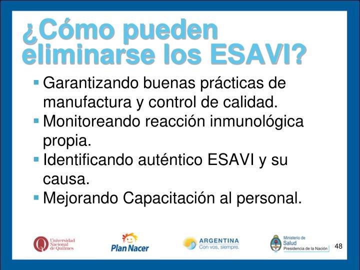 ¿Cómo pueden eliminarse los ESAVI?