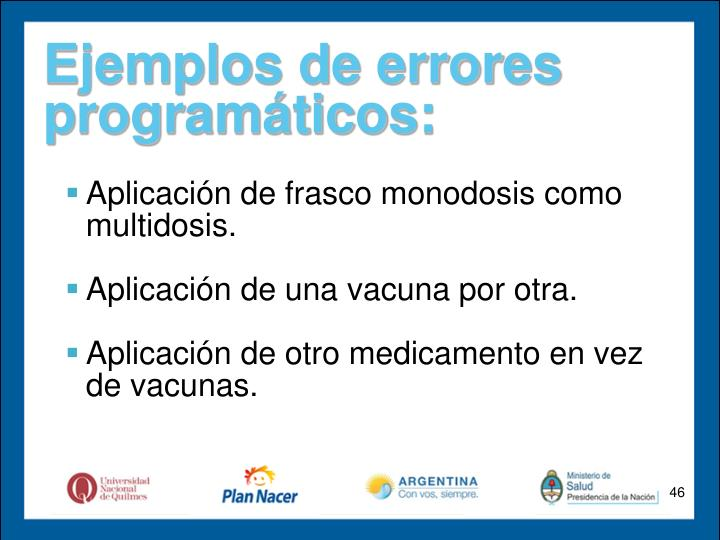 Ejemplos de errores programáticos: