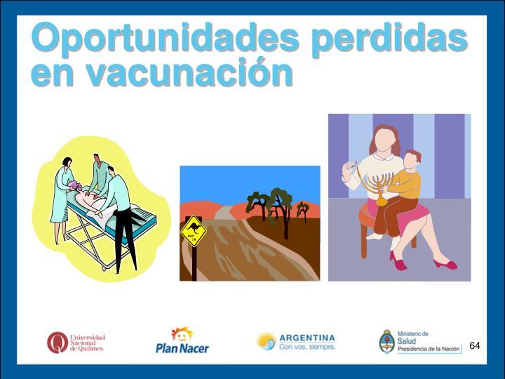 Oportunidades perdidas en vacunación