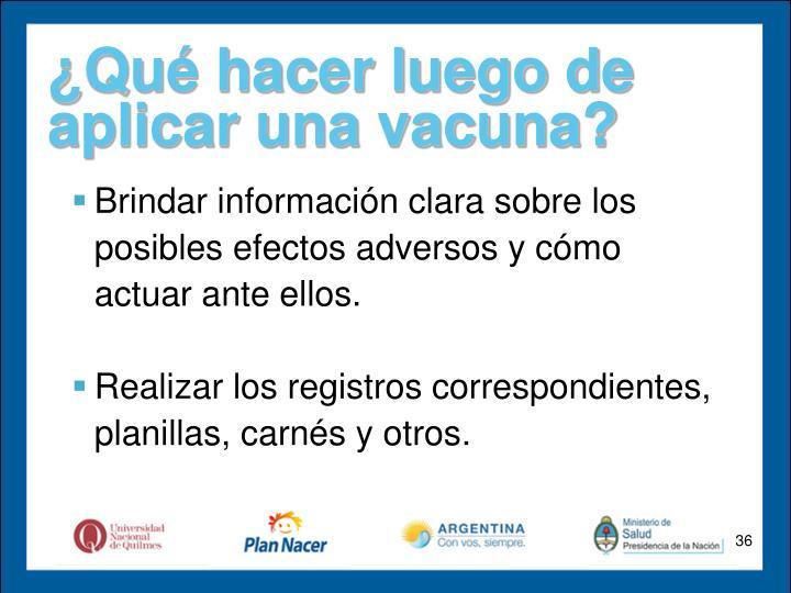 ¿Qué hacer luego de aplicar una vacuna?