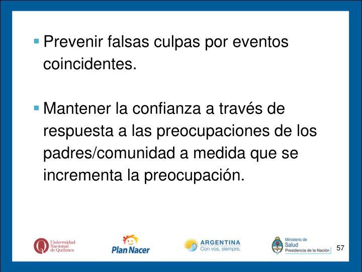 Prevenir falsas culpas por eventos coincidentes.