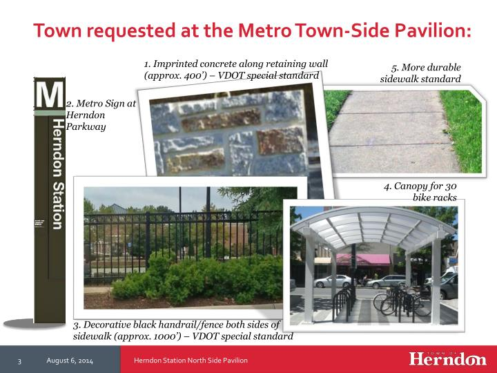 Town requested at the metro town side pavilion