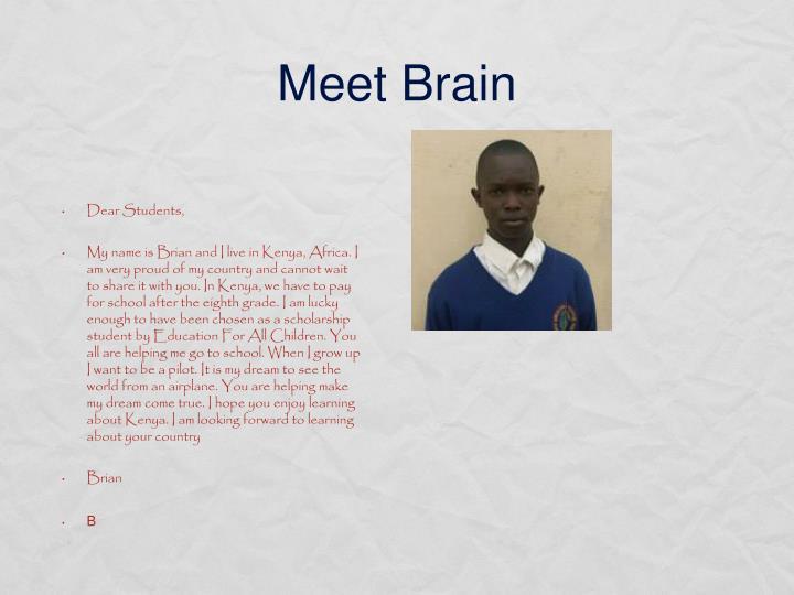 Meet Brain