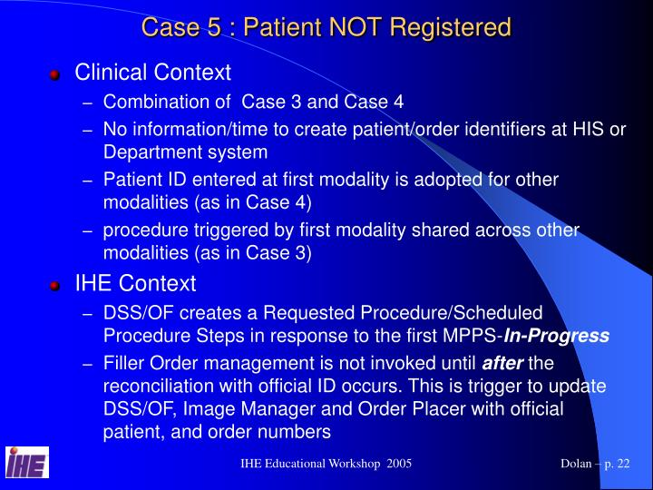 Case 5 : Patient NOT Registered