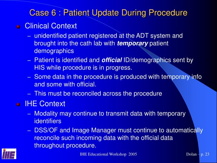 Case 6 : Patient Update During Procedure
