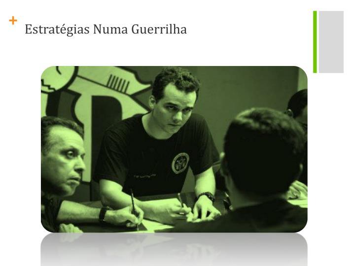 Estratégias Numa Guerrilha