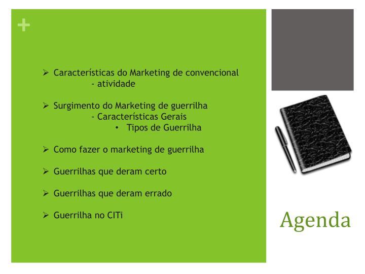 Características do Marketing de convencional