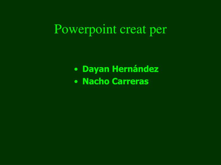 Powerpoint creat per