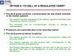 option a to sell at a regulated tariff