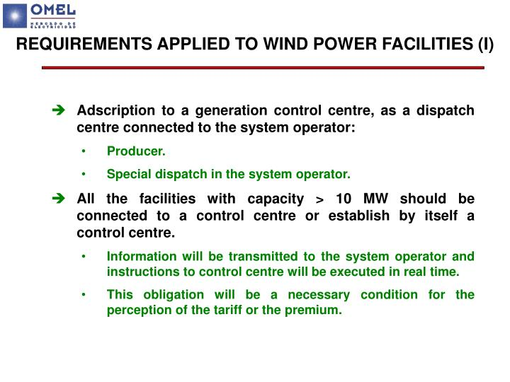 REQUIREMENTS APPLIED TO WIND POWER FACILITIES (I)