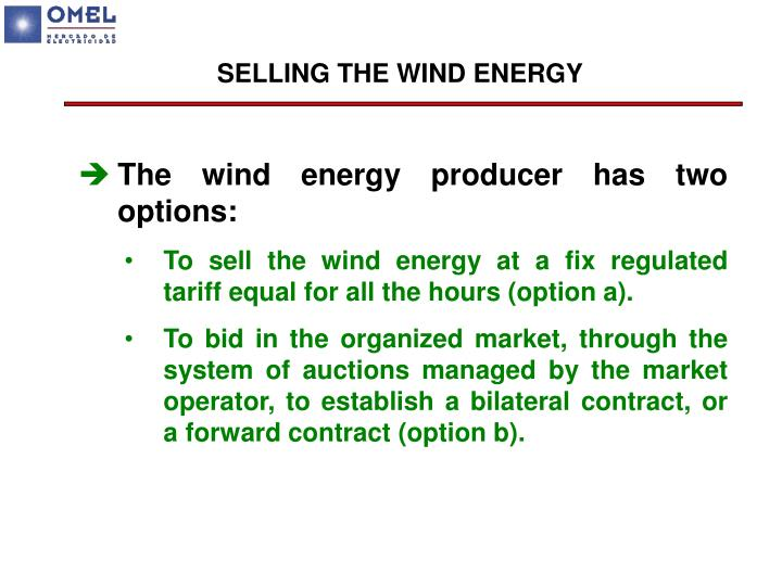 SELLING THE WIND ENERGY