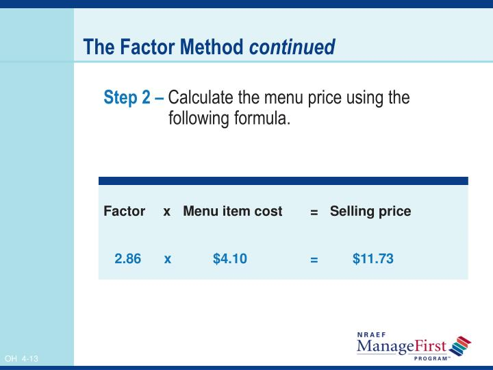 The Factor Method