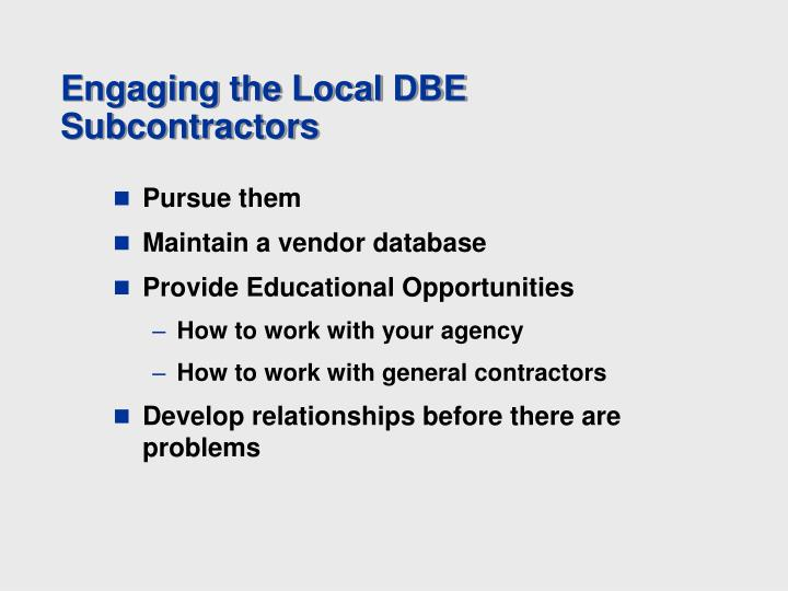 Engaging the Local DBE Subcontractors