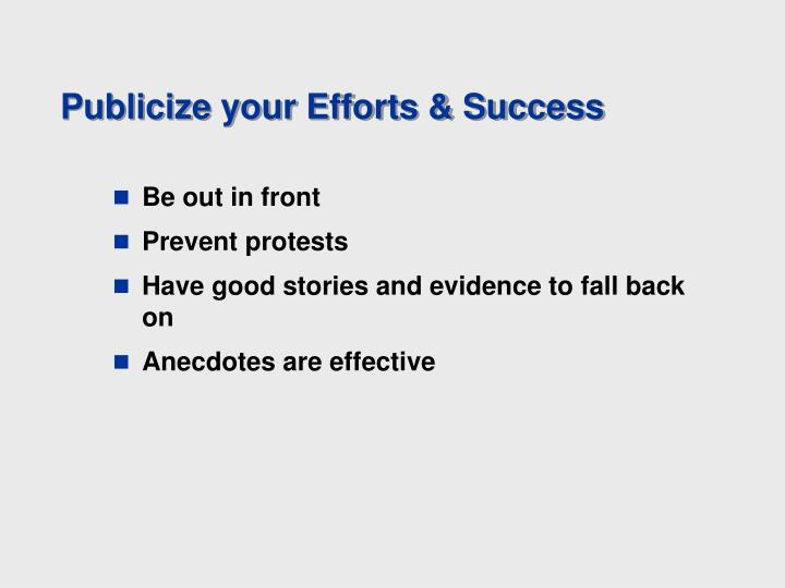 Publicize your Efforts & Success