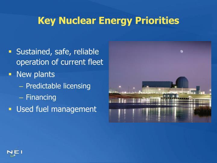 Key Nuclear Energy Priorities