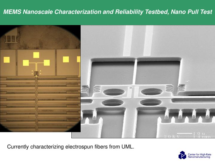 MEMS Nanoscale Characterization and Reliability Testbed, Nano Pull Test